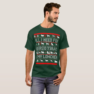 All I Need For Christmas Is My Lowchen T-Shirt
