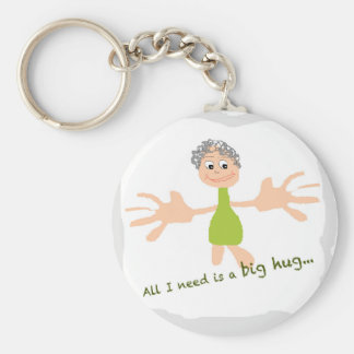 All I need is a big hug - Graphic and text Key Ring