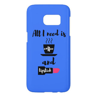 All I Need is Coffee and Lipstick Phone Case
