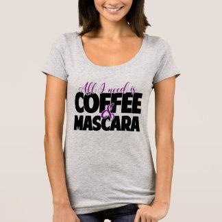All I need is Coffee & Mascara T-Shirt