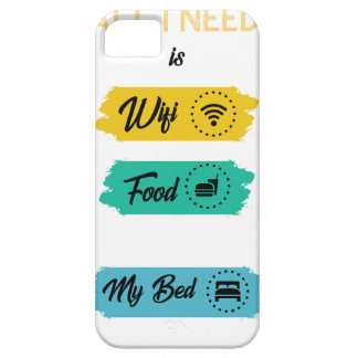 All I Need Is Wifi Food & My Bed Funny iPhone 5 Case
