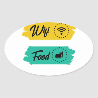 All I Need Is Wifi Food & My Bed Funny Oval Sticker