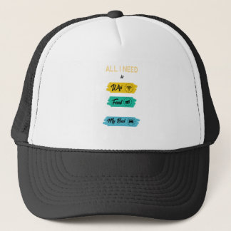 All I Need Is Wifi Food & My Bed Funny Trucker Hat