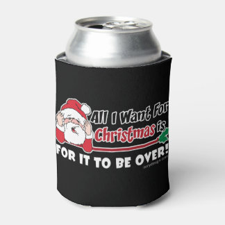 All I want for Christmas Funny Design Can Cooler