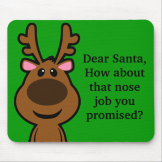 All I Want for Christmas is Plastic Surgery Mouse Pad