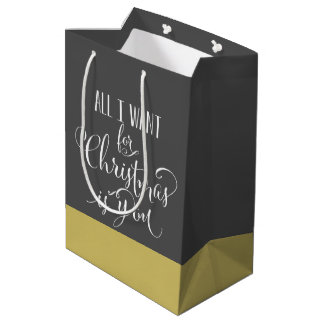 All I Want For Christmas Is You Medium Gift Bag