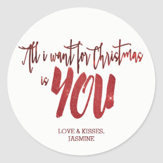 All I Want For Christmas Is YOU | Red Starry Sky Classic Round Sticker