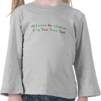 All I want for christmas shirt