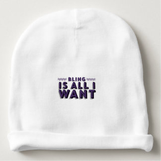 All I Want Is Bling Baby Beanie