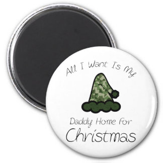 All I Want Is My Daddy Home For Christmas 6 Cm Round Magnet