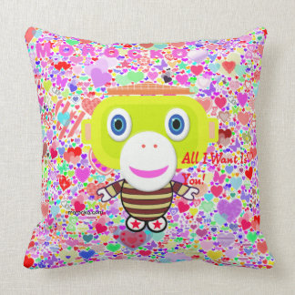 All I Want Is You Cushion