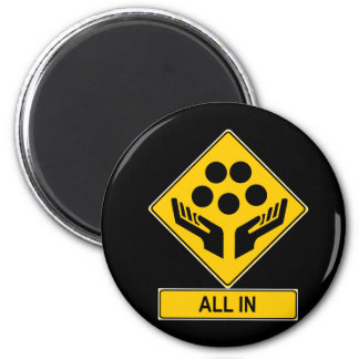 All In Caution Sign 6 Cm Round Magnet