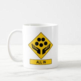 All In Caution Sign Basic White Mug
