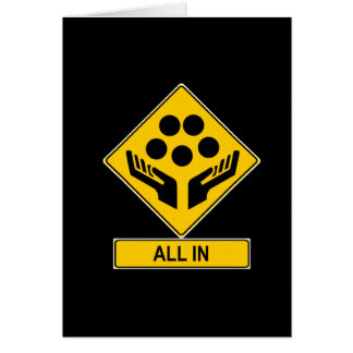 All In Caution Sign Greeting Card