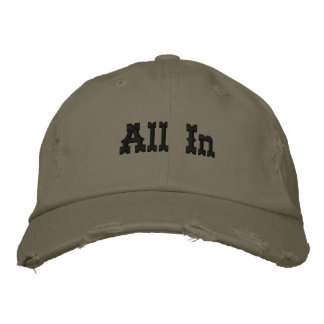 All In Embroidered Baseball Cap