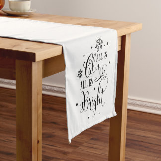 All is Calm/ Christmas Quote/ Holiday Table Runner