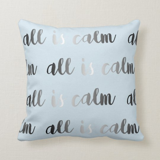 All is Calm Ice Blue Grey and Silver Christmas Cushion