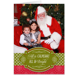 All is Calmish, All is Bright Photo Christmas Card
