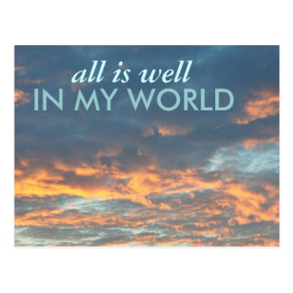 ALL IS WELL IN MY WORLD SUNRISE postcard