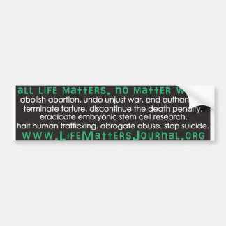 All Life Matters - List Bumper Sticker