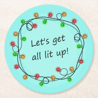 """All Lit Up"" funny Christmas party coasters"