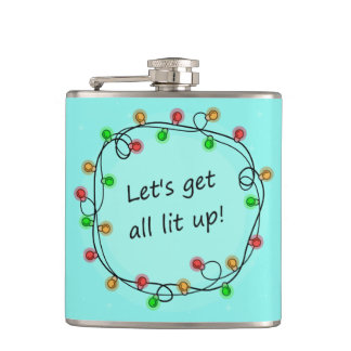 """All Lit Up"" funny custom name Holiday flask"
