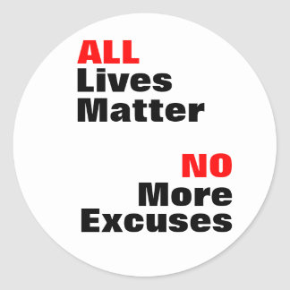 """All Lives Matter"" White Stickers"