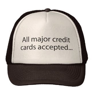 All Major Credit Cards Accepted Mesh Hat