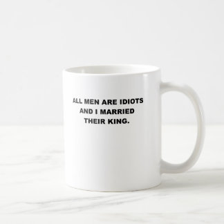 ALL MEN ARE IDIOTS png Coffee Mug