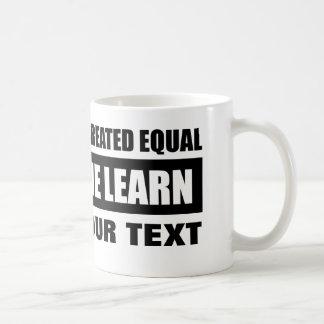 All Men created equal Coffee Mug