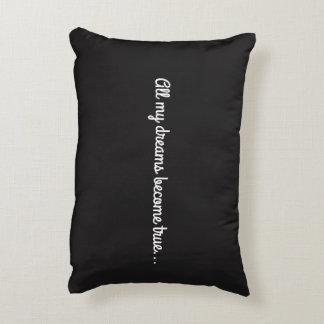 all my dreams become true decorative cushion