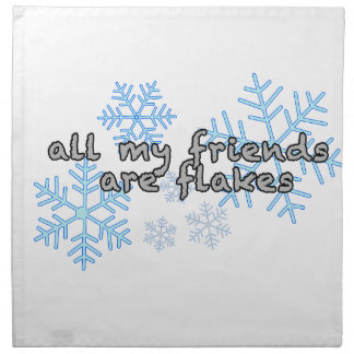 All My Friends Are Flakes Cloth Napkins