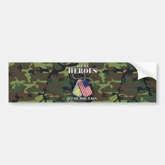 All My Heroes Wear Dog Tags - Camo Bumper Sticker