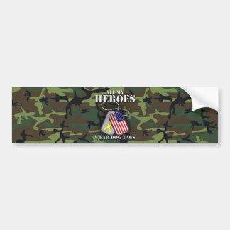 All My Heroes Wear Dog Tags - Camo Bumper Sticker