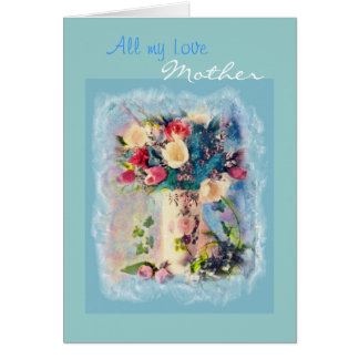 All my Love, Mother Greeting Card