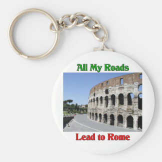 All My Roads Lead To Rome Italy Basic Round Button Key Ring
