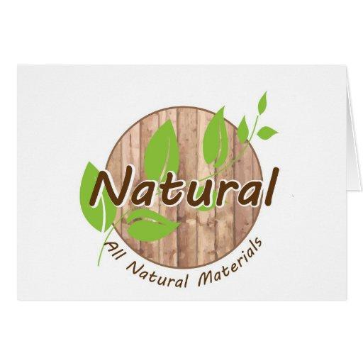 All Natural Materials Greeting Card