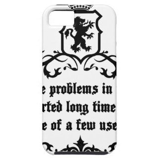 All Of  he Problems In The World ..quote iPhone 5 Cover