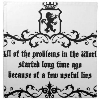 All Of  he Problems In The World ..quote Napkin