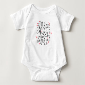All of Me Loves All of You Baby Onesy Baby Bodysuit