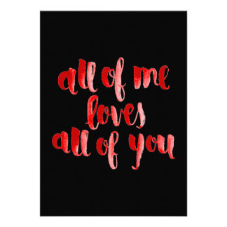 ALL OF ME LOVES ALL OF YOU FLIRTING SAYINGS EXPRES PERSONALIZED INVITATIONS