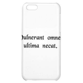 All of them wound, the last kills. iPhone 5C case