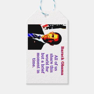 All Of Us Share This World - Barack Obama Gift Tags
