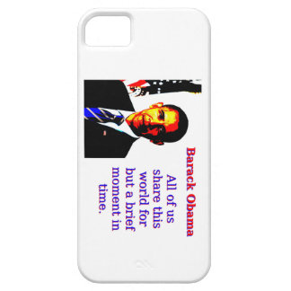 All Of Us Share This World - Barack Obama iPhone 5 Cover