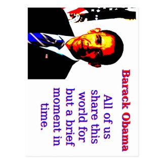All Of Us Share This World - Barack Obama Postcard