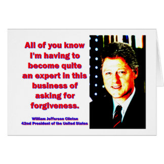 All Of You Know - Bill Clinton Card