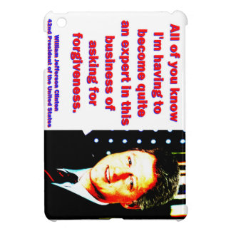 All Of You Know - Bill Clinton iPad Mini Cover