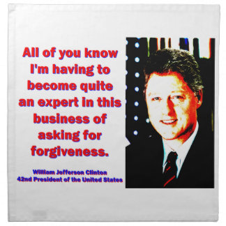 All Of You Know - Bill Clinton Napkin