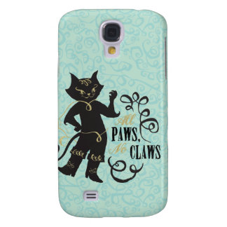 All Paws No Claws Galaxy S4 Cases