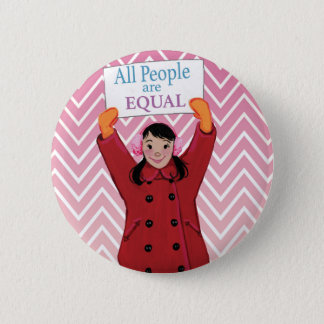 ALL people are Equal 6 Cm Round Badge